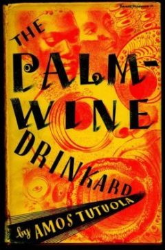 The Palm Wine Drinkard Book Cover