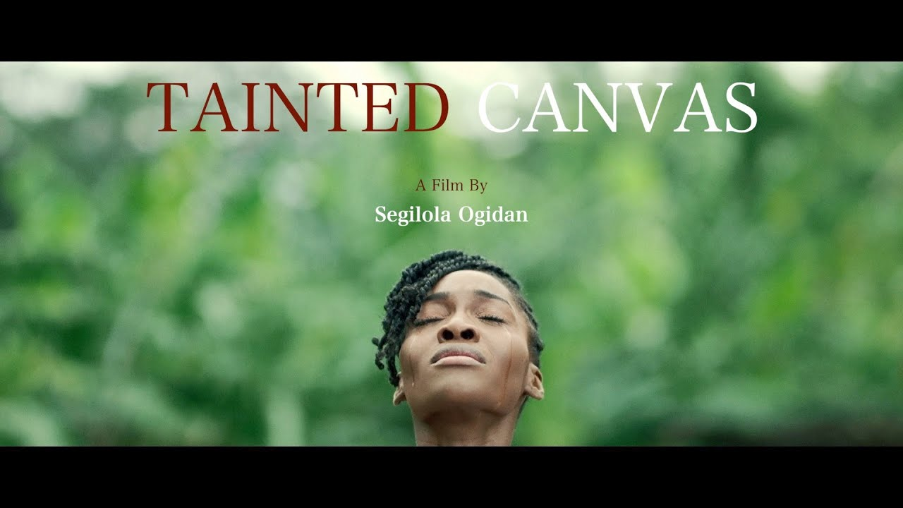 "Segilola Ogidan, ""Tainted Canvas"""