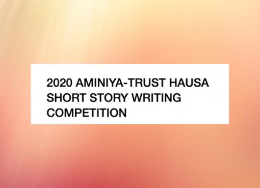 miniya-Trust Hausa Short Story Writing Competition.