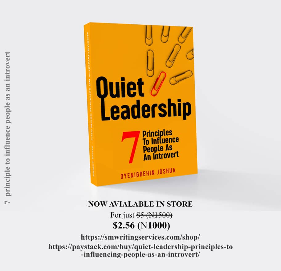 Quiet Leaderships, & Principles to Influence People As an Introvert
