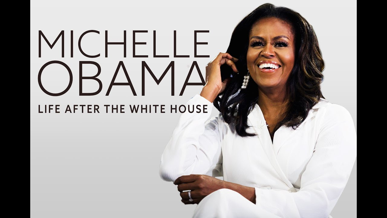 """Michelle Obama: Life After The White House"""
