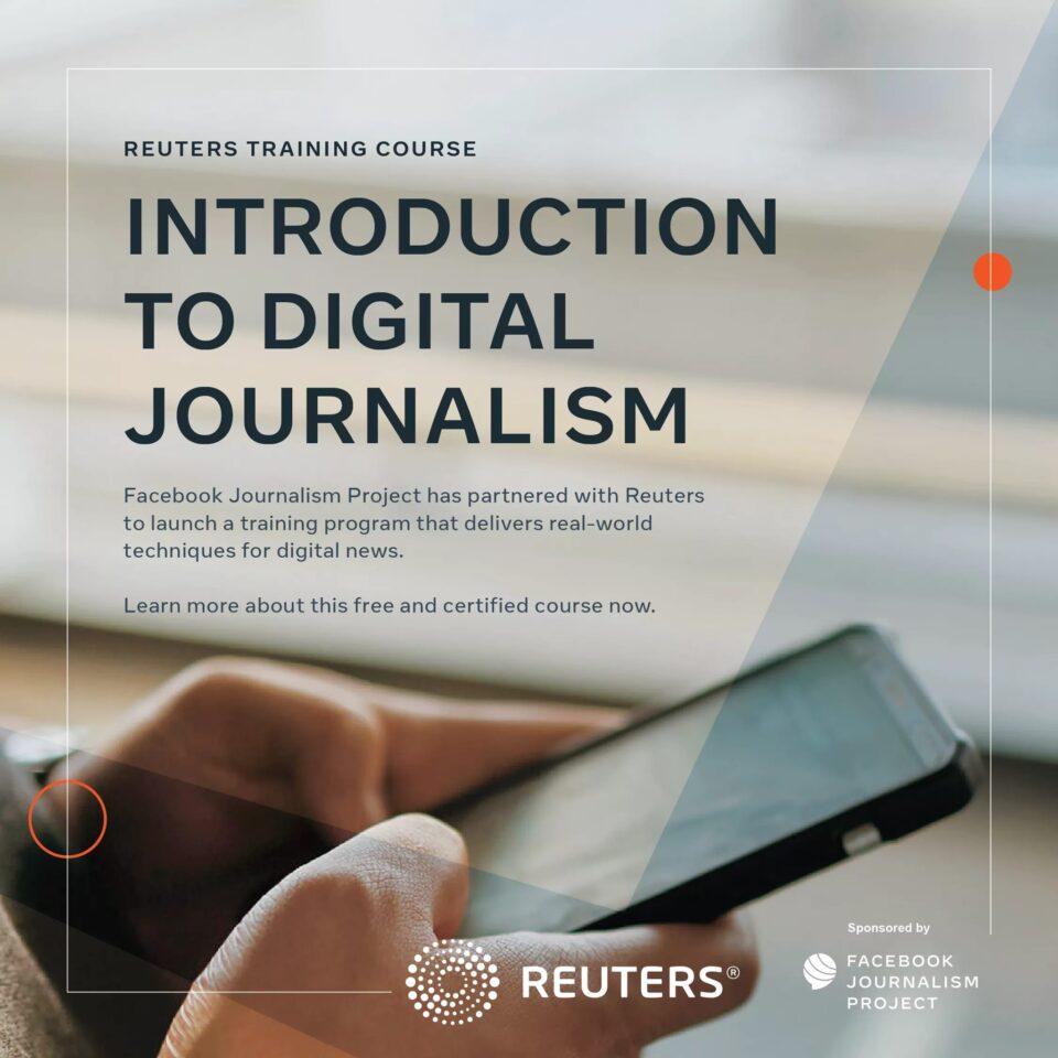 Facebook Reuters Digital Journalism Course