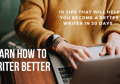 DO This and you will become a better Writer